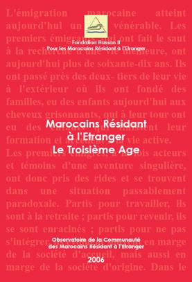Marocains Résidant à l'Etranger Le Troisième Age