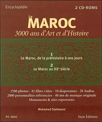 Le Maroc, 3000 Ans d'Art et d'Histoire