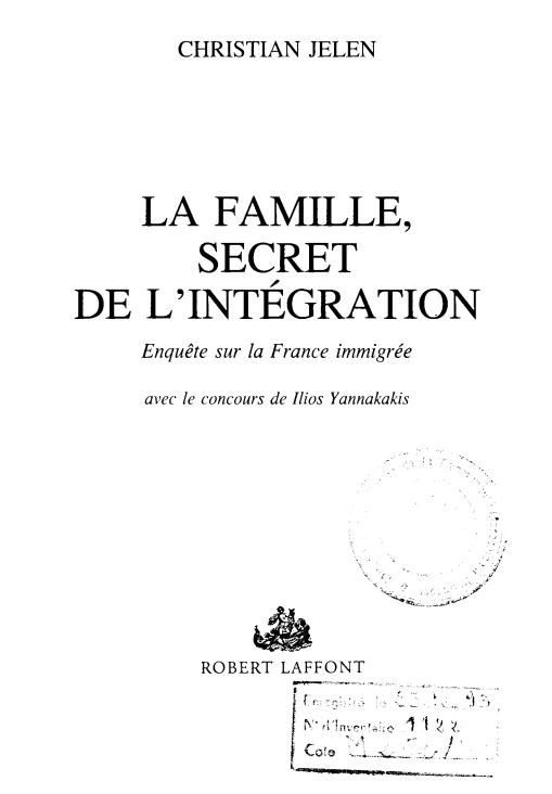 LA FAMILLE SECRET DE LINTEGRATION