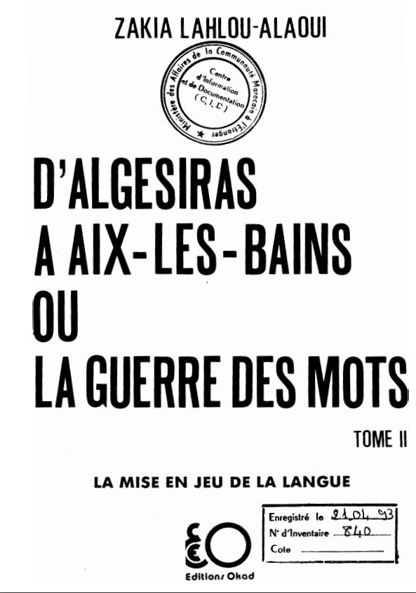 D'ALGESIRAS A AIX LES BAINS OU LA GUERRE DES MOTS