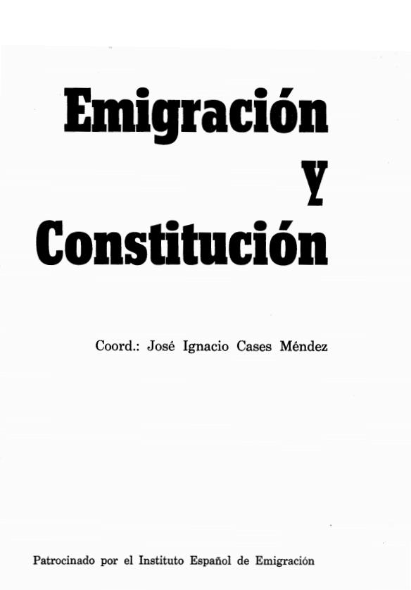 EMIGRACION Y CONSTITUCION