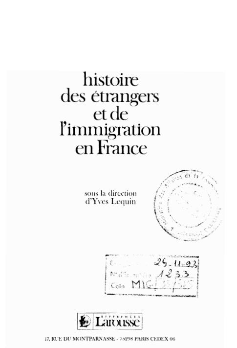 HISTOIRE DES ETRANGERS ET DE L'IMMIGRATION EN FRANCE