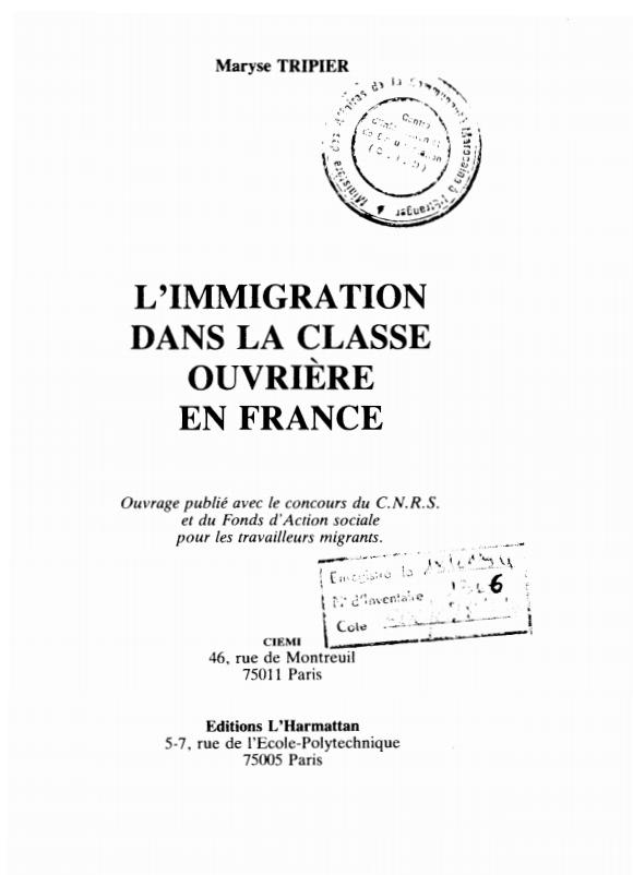 L'IMMIGRATION DANS LA CLASSE OUVRIERE EN FRANCE