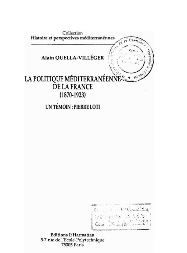 LA POLITIQUE MEDITERRANEENNE DE LA FRANCE