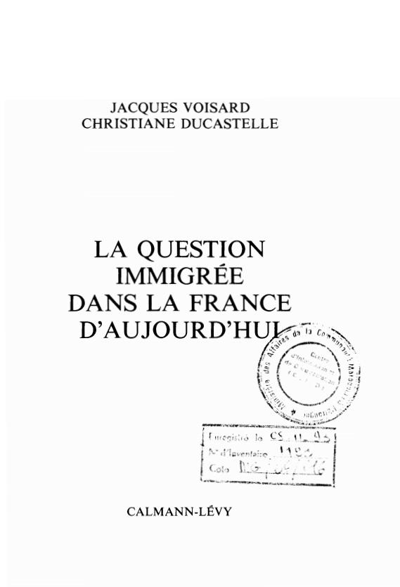 LA QUESTION IMMIGREE DANS LA FRANCE D'AUJOURD'HUI