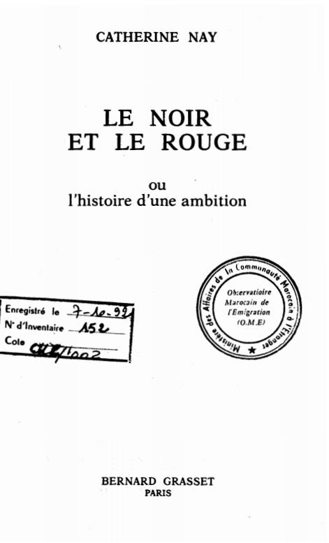 LE NOIR ET LE ROUGE OU L'HISTOIRE D'UNE AMBITION