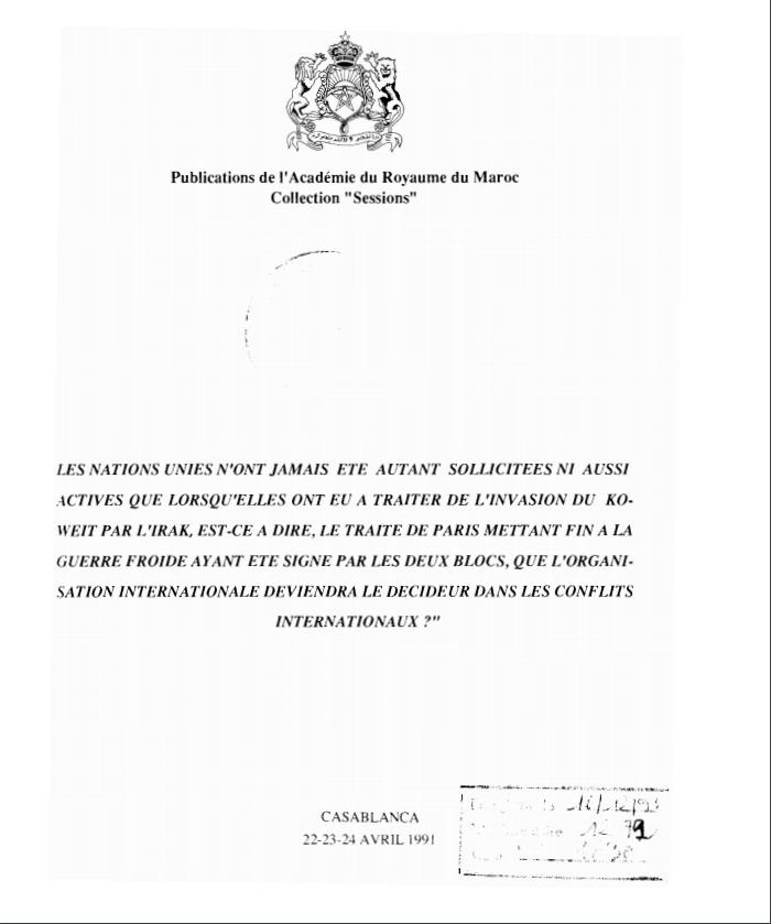 LES NATIONS UNIES N'ONT JAMAIS ETE AUTANT SOLLICITEES NI AUSSI ACTIVE