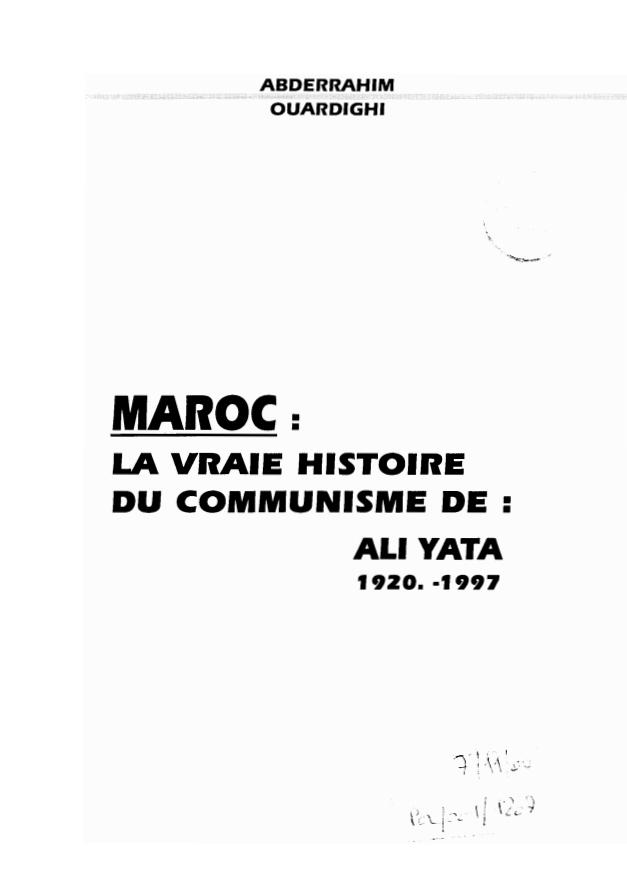 MAROC LA VRAIE HISTOIRE DU COMMUNISME DE ALI YATA 1920 1997