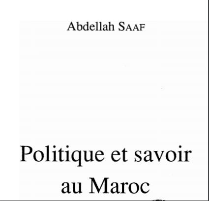 Politique et savoir au maroc