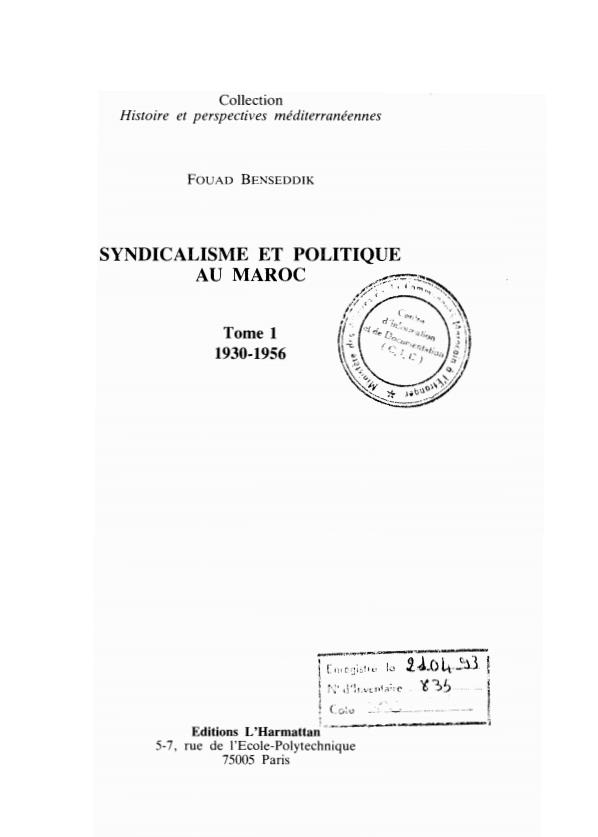 SYNDICALISME ET POLITIQUE AU MAROC TOME 1 1930 1956